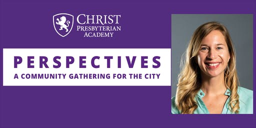 CPA Perspectives: Lunch Series - Lauren King: Helping A New Generation Build Stress Management Skills