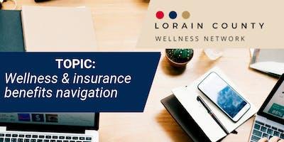 Lorain County Wellness Network: Wellness and insurance benefits navigation