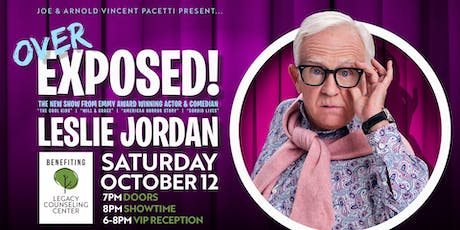 Leslie Jordan: Over Exposed Benefiting Legacy Counseling tickets