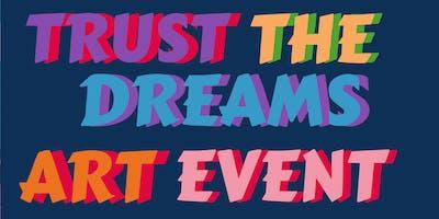Trust The Dreams