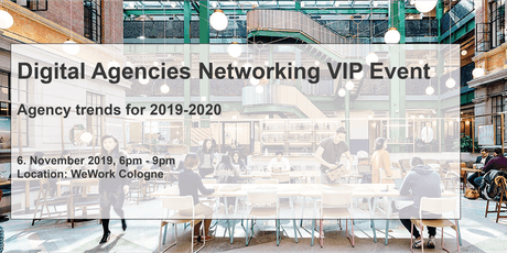 Digital Agencies Networking VIP Event - Agency trends for 2019-2020 Tickets