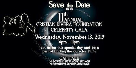 11th Annual Cristian Rivera Foundation  Celebrity Gala tickets