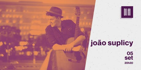 DO AR apresenta João Suplicy ingressos