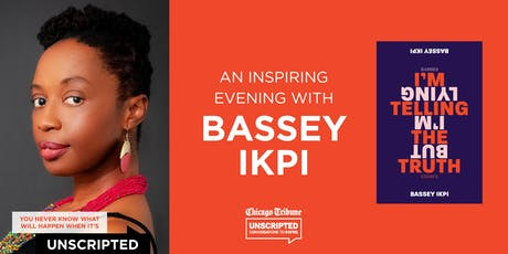 Chicago Tribune's Unscripted presents Bassey Ikpi tickets