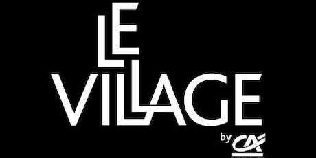 APPEL A CANDIDATURE : VISITE DU VILLAGE BY CA ROUEN VALLEE DE SEINE billets