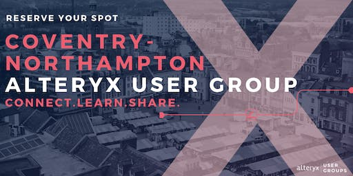 Q3 - Coventry-Northampton Alteryx User Group