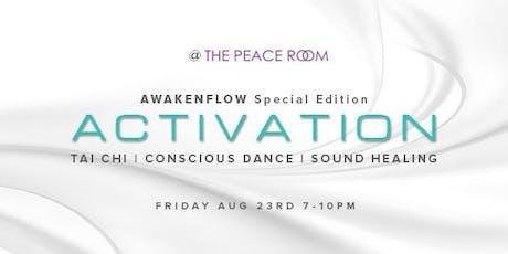 Activation - Tai Chi Meditation, Sound Healing & Ecstatic Dance tickets