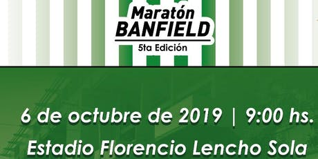 Maratón Club Atlético Banfield 10K / 3K / 1k  - 2019 - entradas