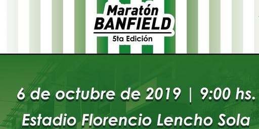 Maratón Club Atletico Banfield 10K - 2019 -