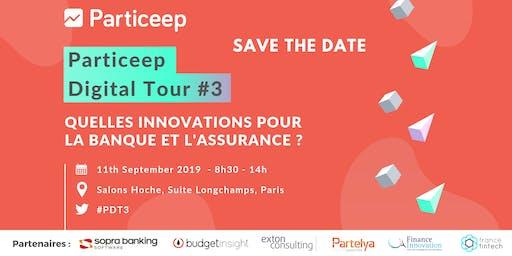 Particeep Digital Tour #3 : Les innovations en banque et assurance