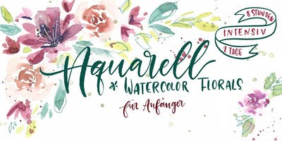 Watercolor Florals - ein Aquarell Intensivkurs an 2 Tagen