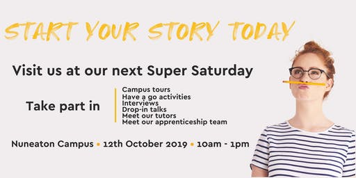 Nuneaton Campus Super Saturday