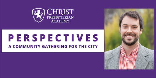 CPA Perspectives: Lunch Series - Will Mooney: Building Resilience In Your Kids