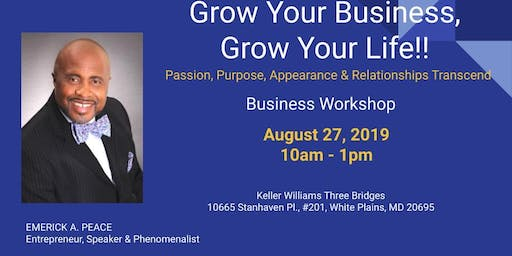 Grow Your Business, Grow Your Life!!
