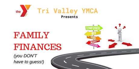 Family Finances (you DON'T have to guess!) tickets