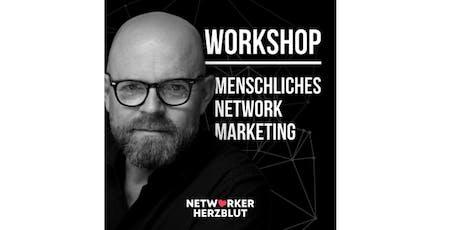 Tagesworkshop Menschliches Network Marketing (Zürich/Schweiz) Tickets