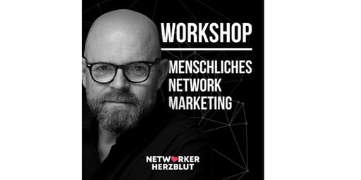 Tagesworkshop Menschliches Network Marketing (Zürich/Schweiz)