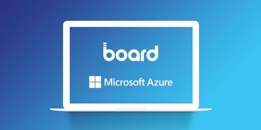 MICROSOFT CLOUD  + BOARD PLANNING
