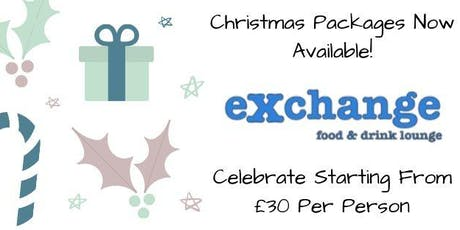 Christmas Party Packages @ Exchange Food And Drink Lounge tickets
