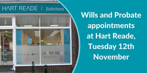 Wills and Probate appointments at Hart Reade (Meads) - 12th November 2019