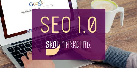 SEO 1.0 - Hosted By Work it Coworking tickets