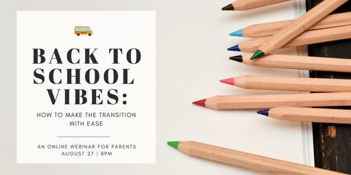 Back to School Vibes: How to Make the Transition With Ease
