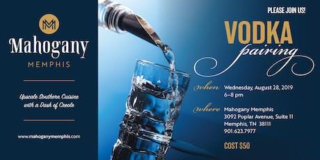 Vodka Pairing- Wednesday August 28th, 2019 tickets