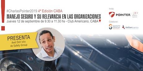 """12/9 CABA: """"Manejo Seguro y su relevancia en las organizaciones"""" entradas"""