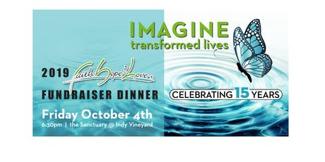 2019 Faith Hope and Love Fundraiser Dinner: Imagine Transformed Lives tickets
