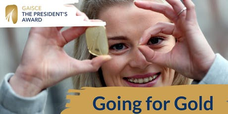 Going for Gold -Gaisce Gold Award Information Session-Cork tickets