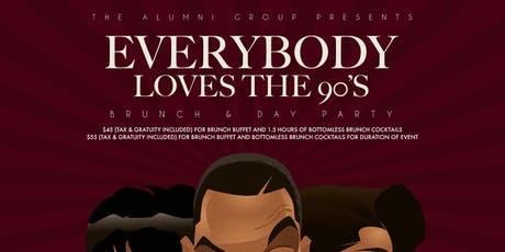 Everybody Loves The 90's Brunch & Day Party - Labor Day Weekend Edition tickets