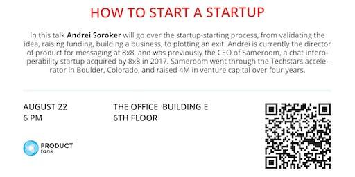 Entrepreneurship Insights - How to Start a Startup