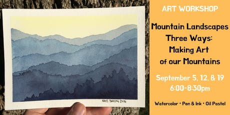 Mountain Landscapes Three Ways: Making Art of our Mountains Registration tickets