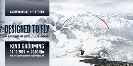 Designed to Fly - An insight into our Red Bull X-Alps Adventure Tickets