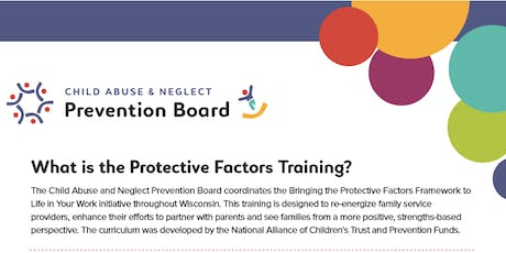 Bringing the Protective Factors to Life in Your Work!  tickets