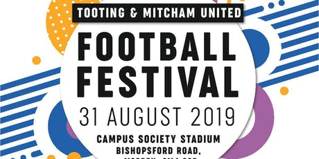 Tooting & Mitcham's Football Festival tickets