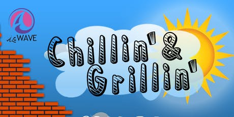 Chillin' & Grillin' tickets