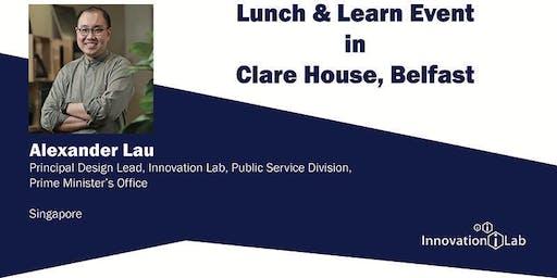 Innovation Lab Lunch & Learn - Alexander Lau (Singapore, Innovation Lab)