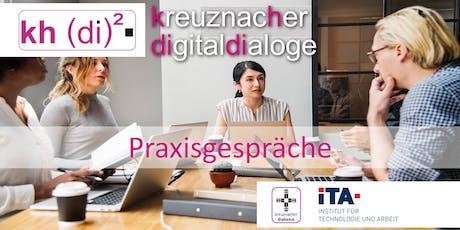 kreuznacher digitaldialoge - Praxisgespräche Tickets