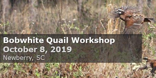 Bobwhite Quail Workshop (Newberry, SC)