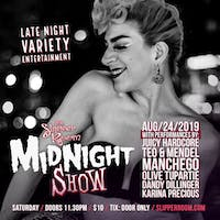 The Slipper Room Midnight Show (12am & 1am sets)