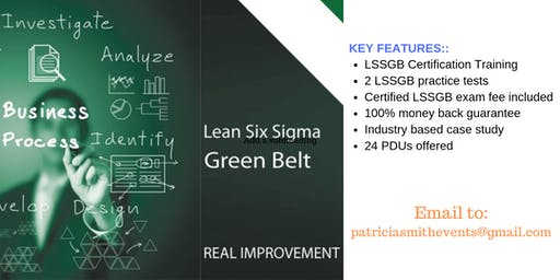 Lean Six Sigma Green Belt (LSSGB) Certification Training Course in Angels Camp, CA