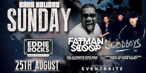 Fatman Scoop & Goodboys