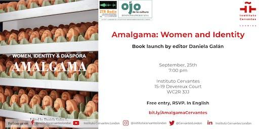Amalgama. Women, Identity & Diaspora