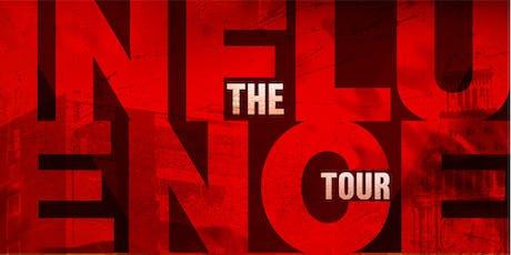 Influence Tour - Sheffield tickets