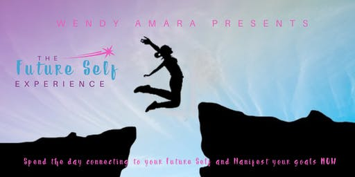 The Future Self Experience! Spend a day connecting to your Future Self and Manifest your Goals Now.