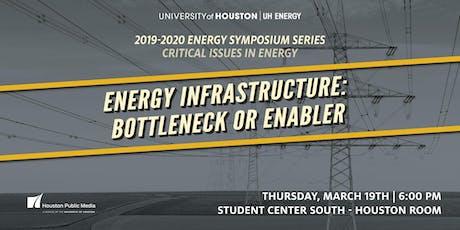 Energy Infrastructure: Bottleneck or Enabler  tickets