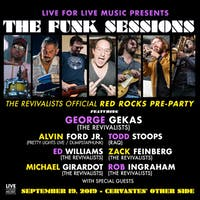 The Funk Sessions ft. George Gekas (Revivalists) w/ Alvin Ford Jr. (Pretty Lights Live), Todd Stoops (RAQ), Ed Williams (Revivalists), Zack Feinberg (Revivalists), Michael Girardot (Revivalists), Rob Ingraham (Revivalists) + Special Guests