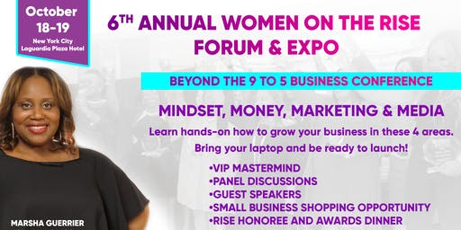 6th Annual Women on the Rise Forum & Expo