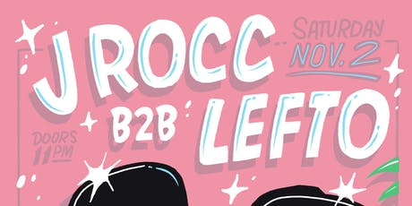J Rocc b2b Lefto tickets